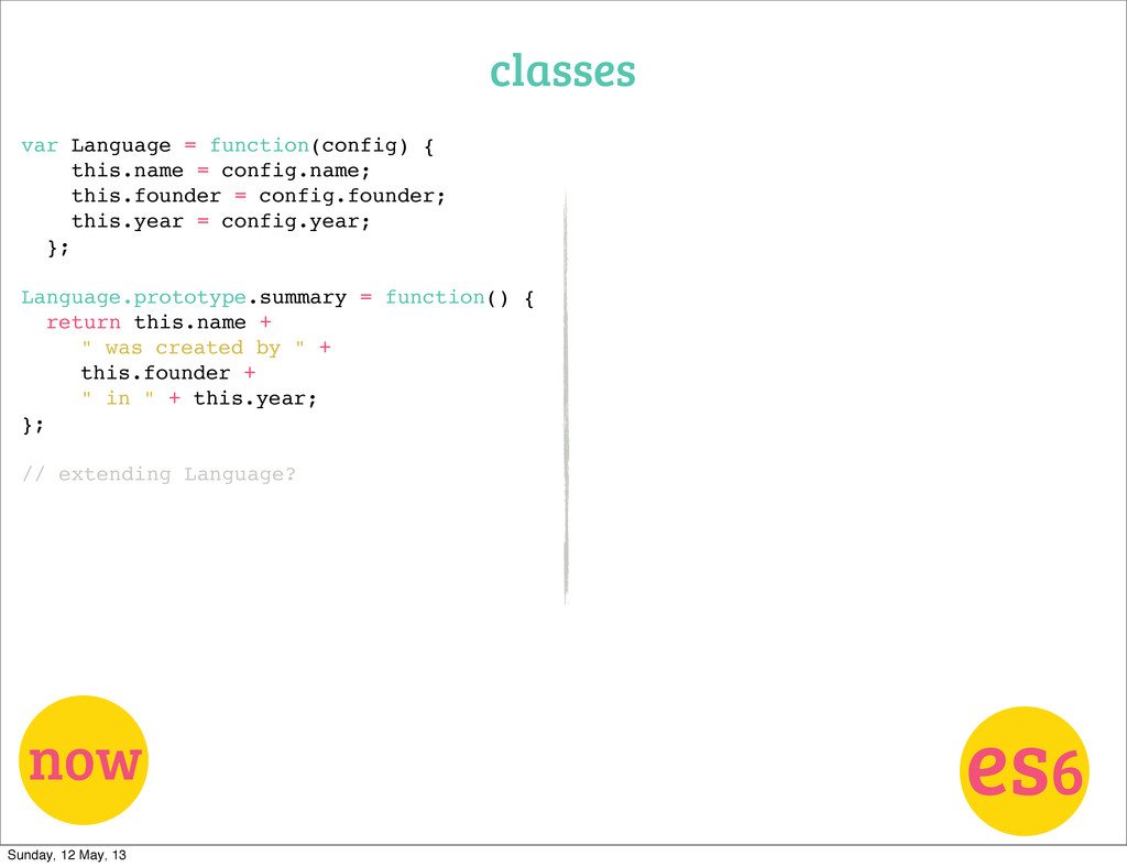 classes now es6 var Language = function(config)...