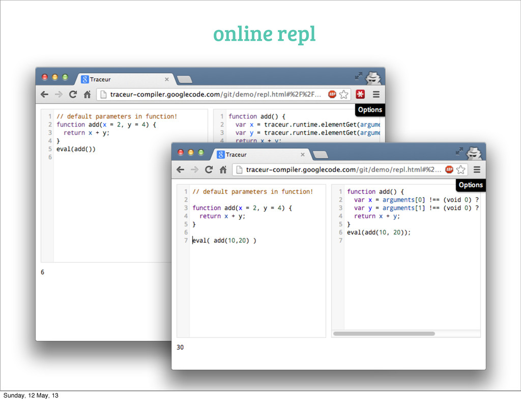 online repl Sunday, 12 May, 13
