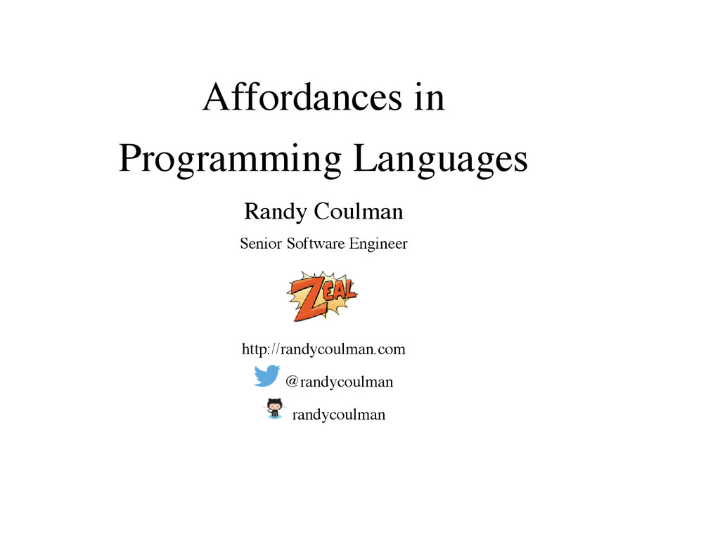 Affordances in Programming Languages Randy Coul...