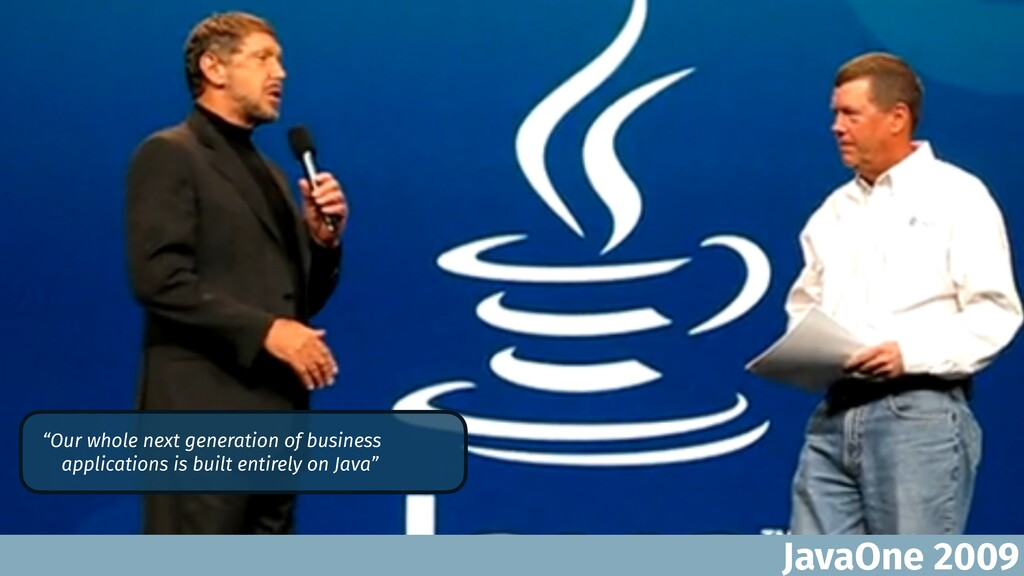 """JavaOne 2009 """"Our whole next generation of busi..."""
