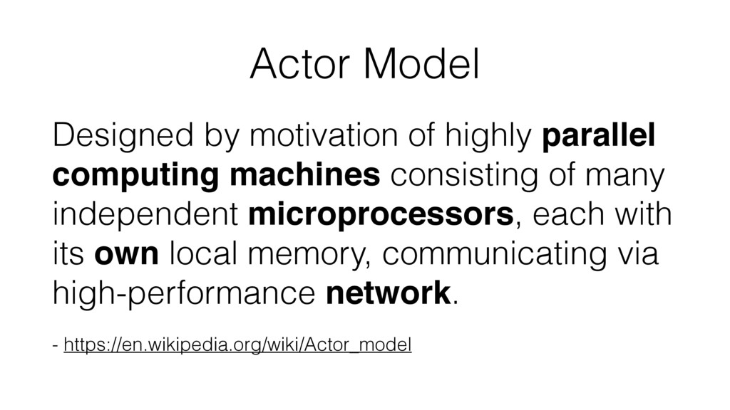 Actor Model Designed by motivation of highly pa...