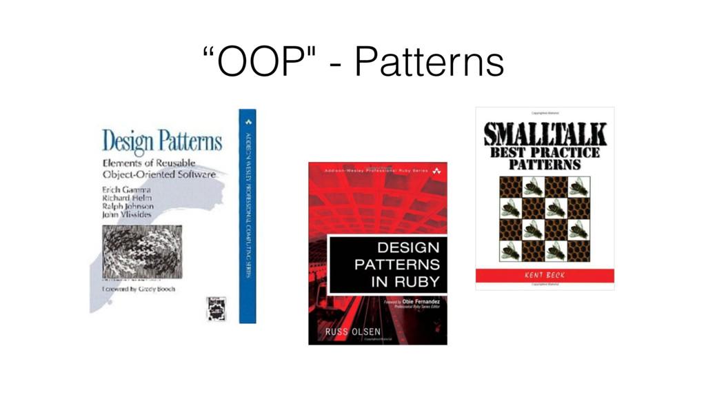 """""""OOP"""" - Patterns"""