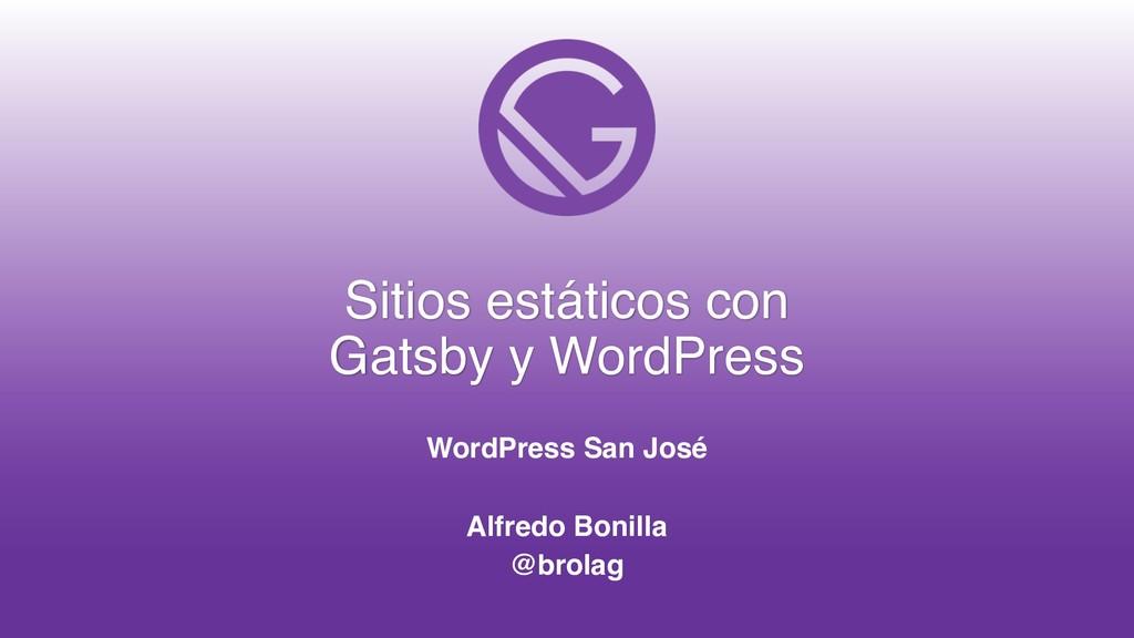 Sitios estáticos con Gatsby y WordPress WordPre...