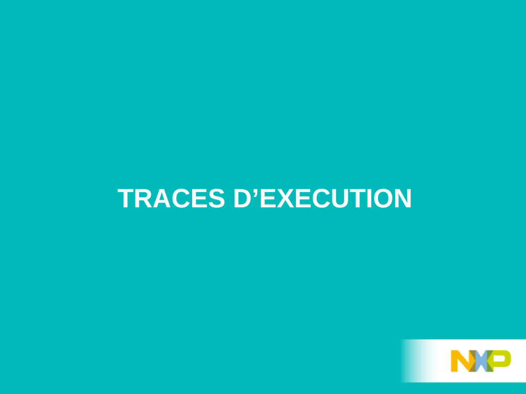 TRACES D'EXECUTION