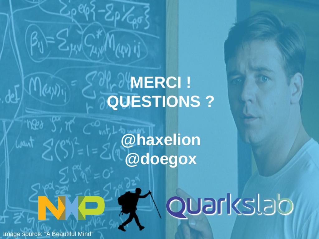 MERCI ! QUESTIONS ? @haxelion @doegox Image sou...