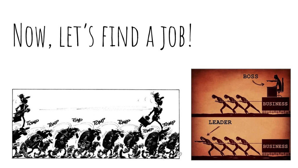 Now, let's find a job!