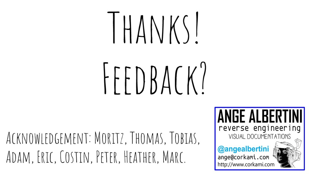 Acknowledgement: Moritz, Thomas, Tobias, Adam, ...