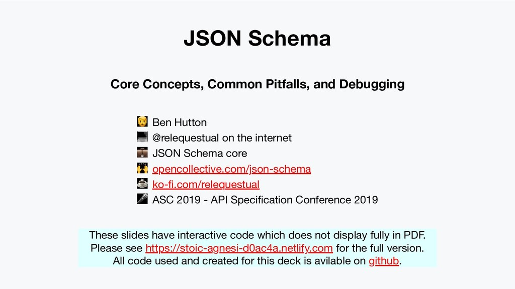 JSON Schema Core Concepts, Common Pitfalls, and...