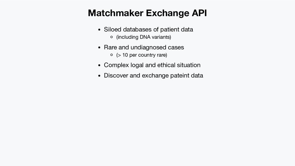 Matchmaker Exchange API Siloed databases of pat...