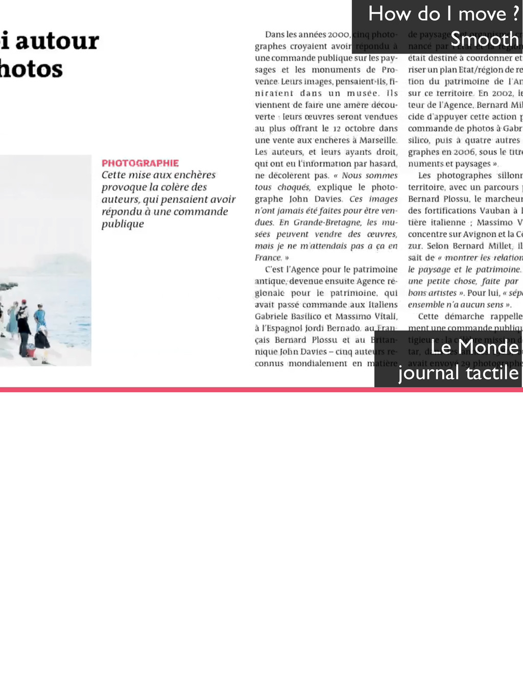 How do I move ? Smooth Le Monde journal tactile