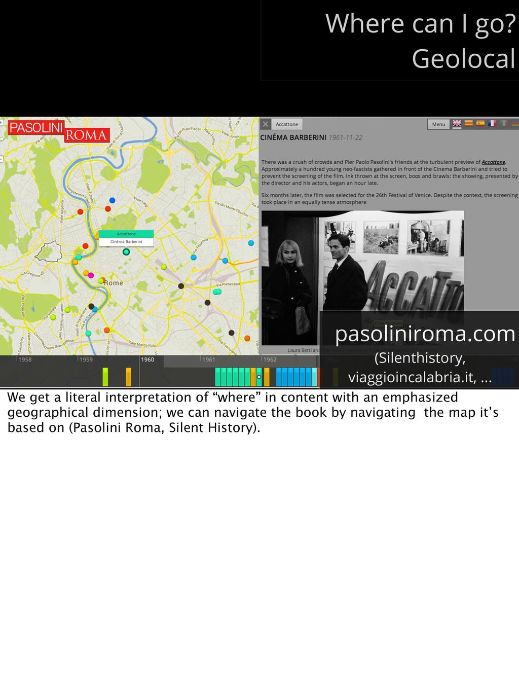 Where can I go? Geolocal pasoliniroma.com (Sile...