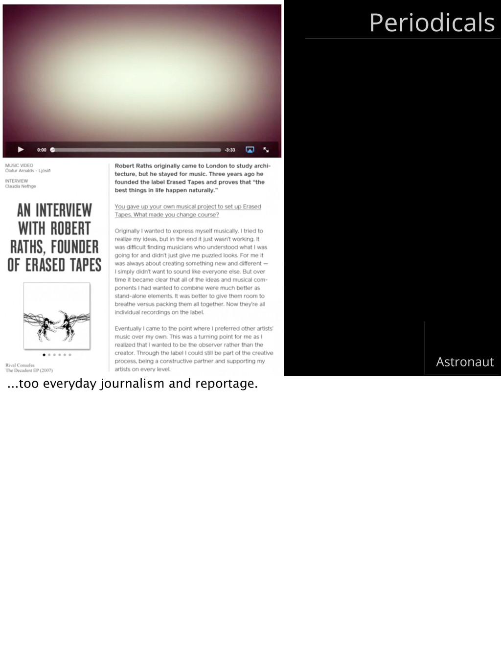 Periodicals Astronaut ...too everyday journalis...