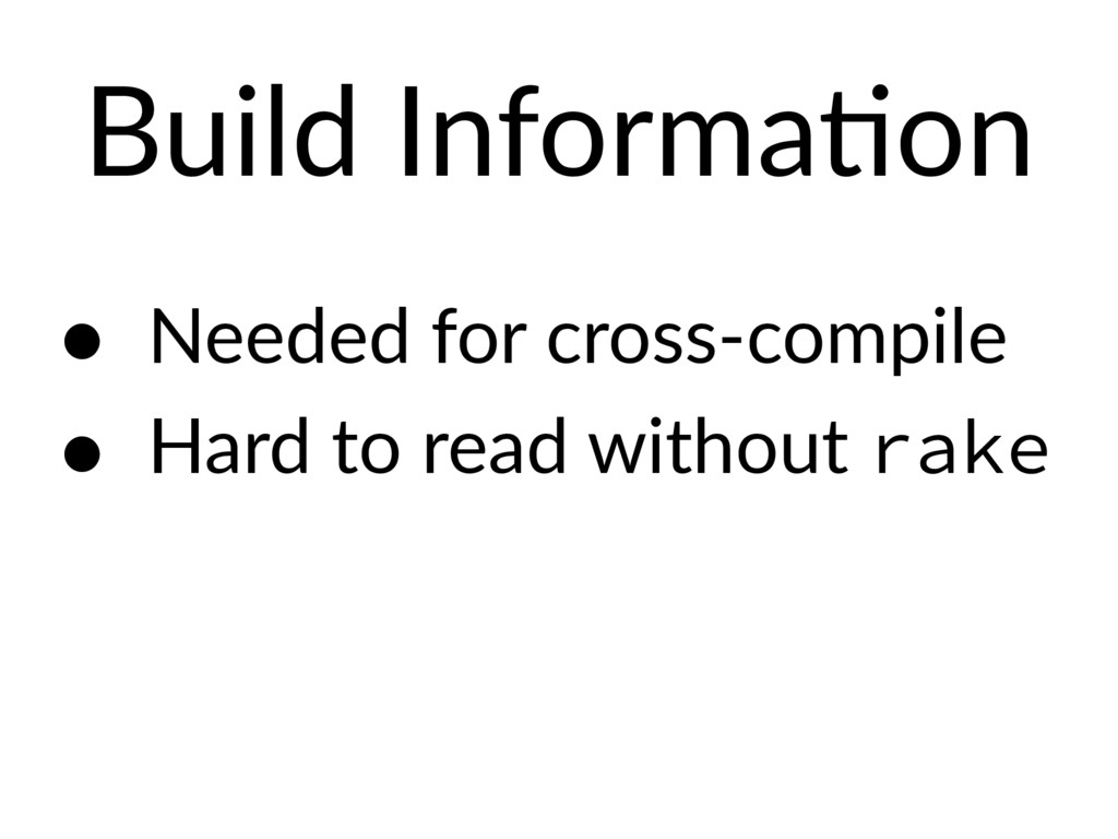 Build InformaEon • Needed for cross-compile • H...