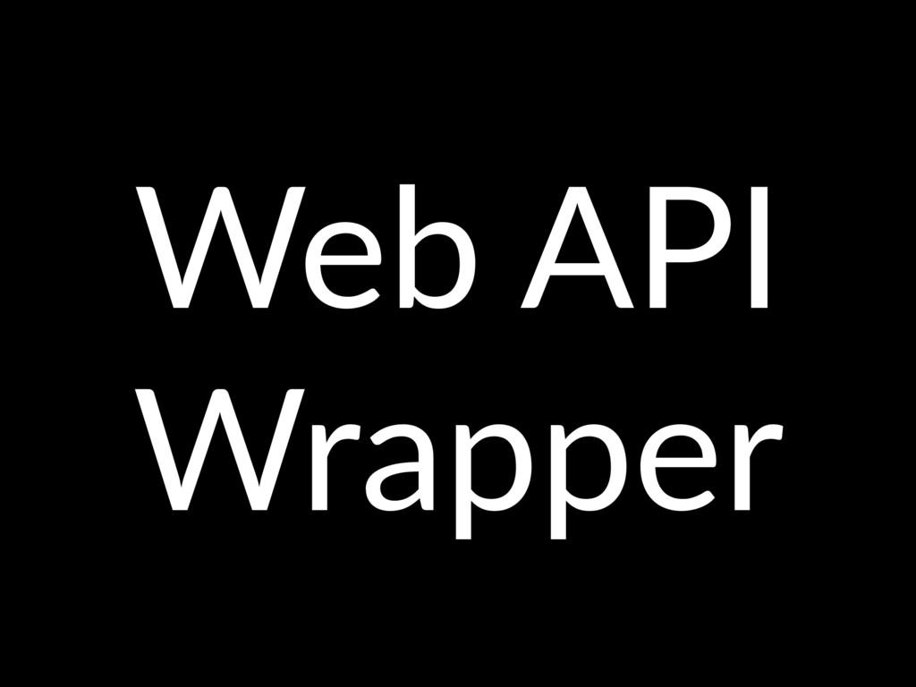 Web API Wrapper