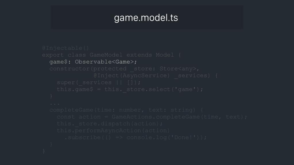 @Injectable() export class GameModel extends Mo...