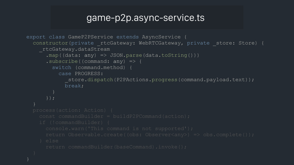 export class GameP2PService extends AsyncServic...