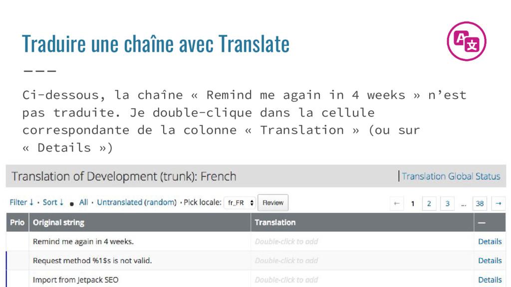Traduire une chaîne avec Translate Ci-dessous, ...