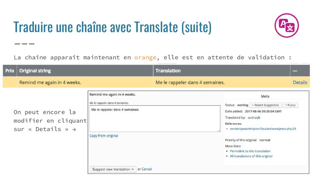 Traduire une chaîne avec Translate (suite) La c...