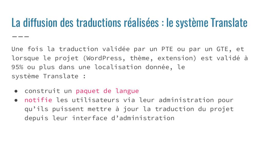 La diffusion des traductions réalisées : le sys...