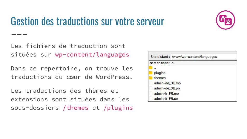 Gestion des traductions sur votre serveur Les f...