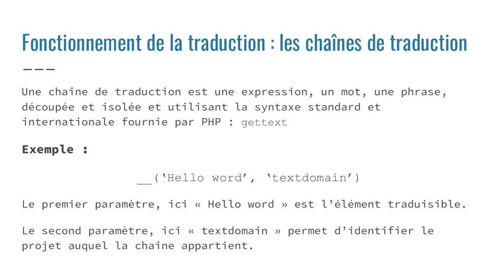 Fonctionnement de la traduction : les chaînes d...