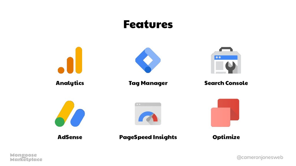 @cameronjonesweb Features Analytics Tag Manager...