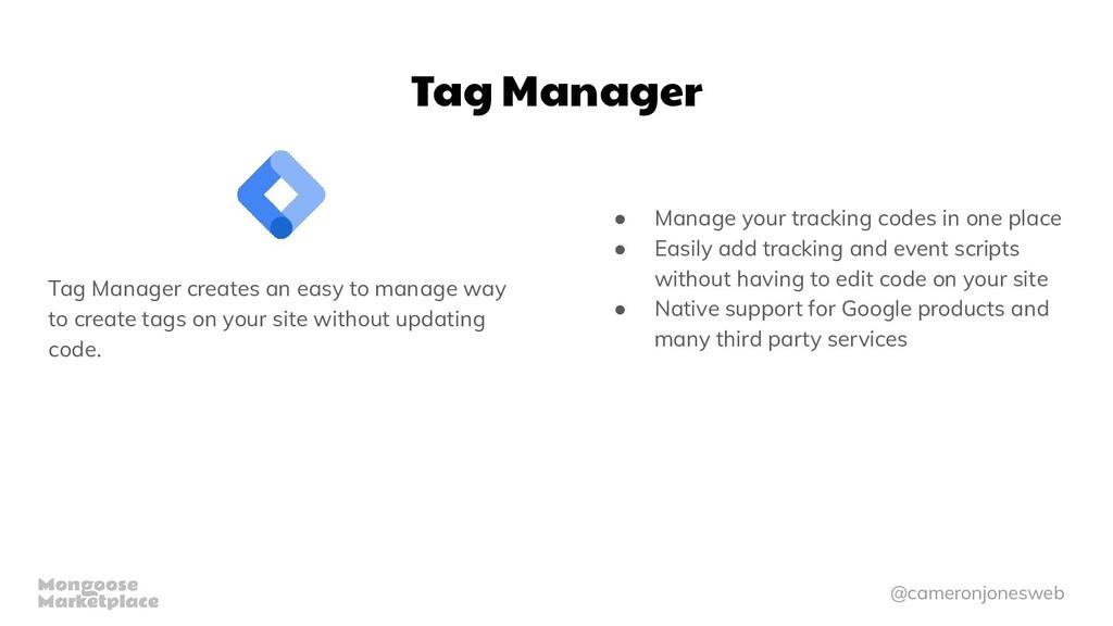 @cameronjonesweb Tag Manager Tag Manager create...