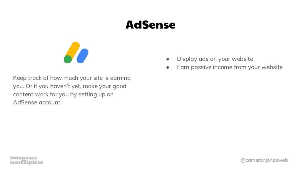 @cameronjonesweb AdSense Keep track of how much...