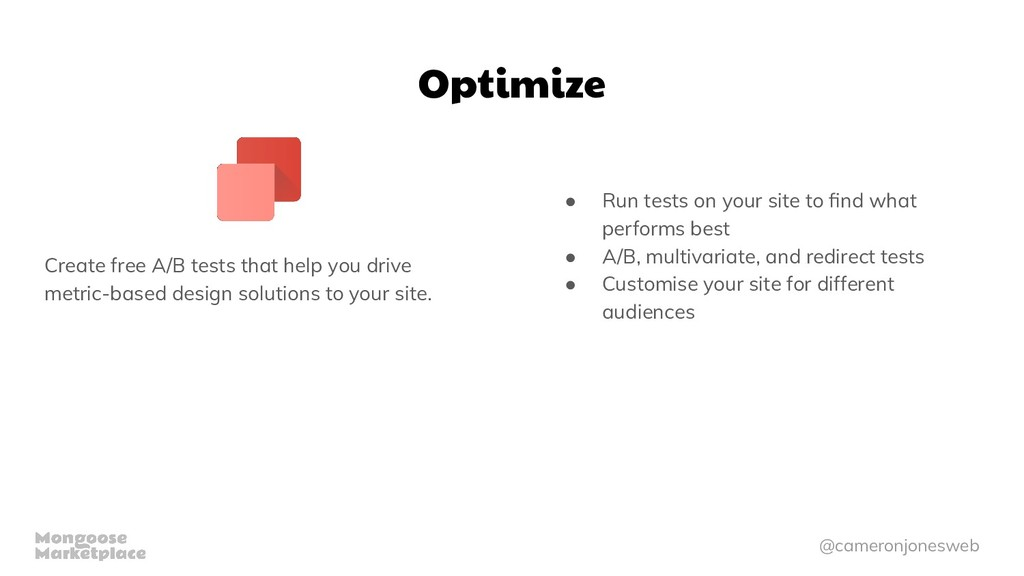 @cameronjonesweb Optimize Create free A/B tests...