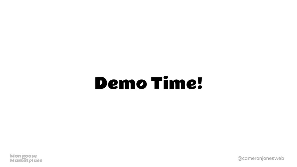 @cameronjonesweb Demo Time!