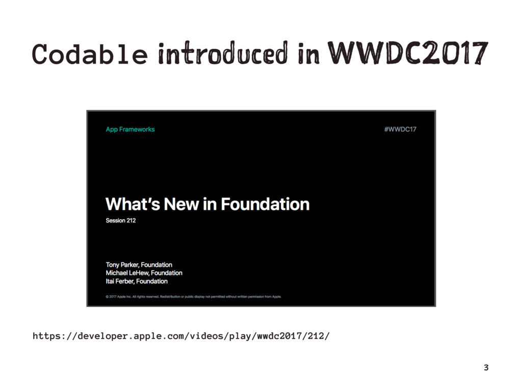 Codable introduced in WWDC2017 https://develope...
