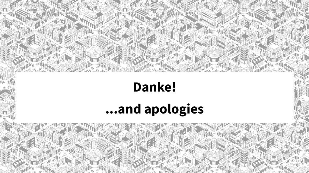 Danke! ...and apologies