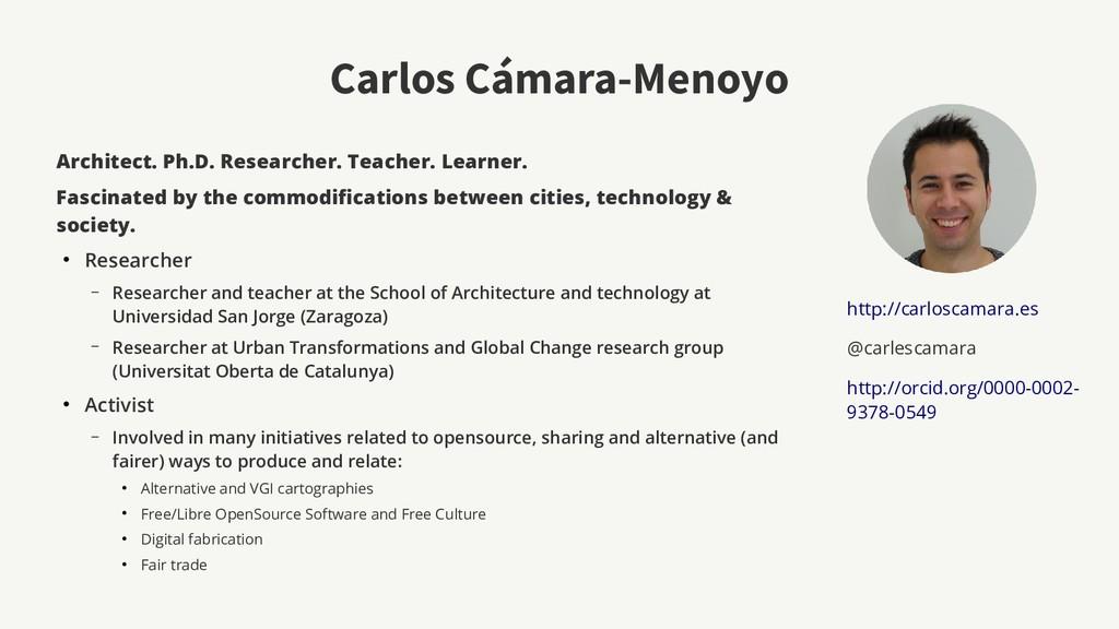 Carlos Cámara-Menoyo Architect. Ph.D. Researche...