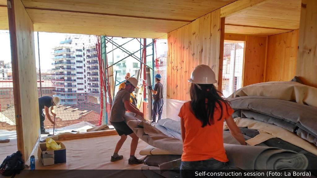 Self-construction session (Foto: La Borda)