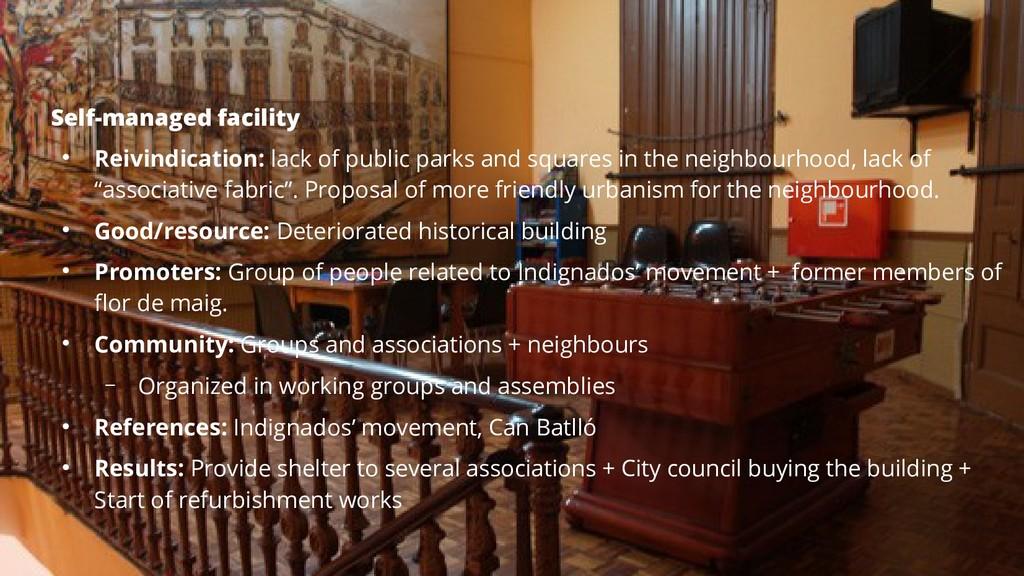 Self-managed facility ● Reivindication: lack of...