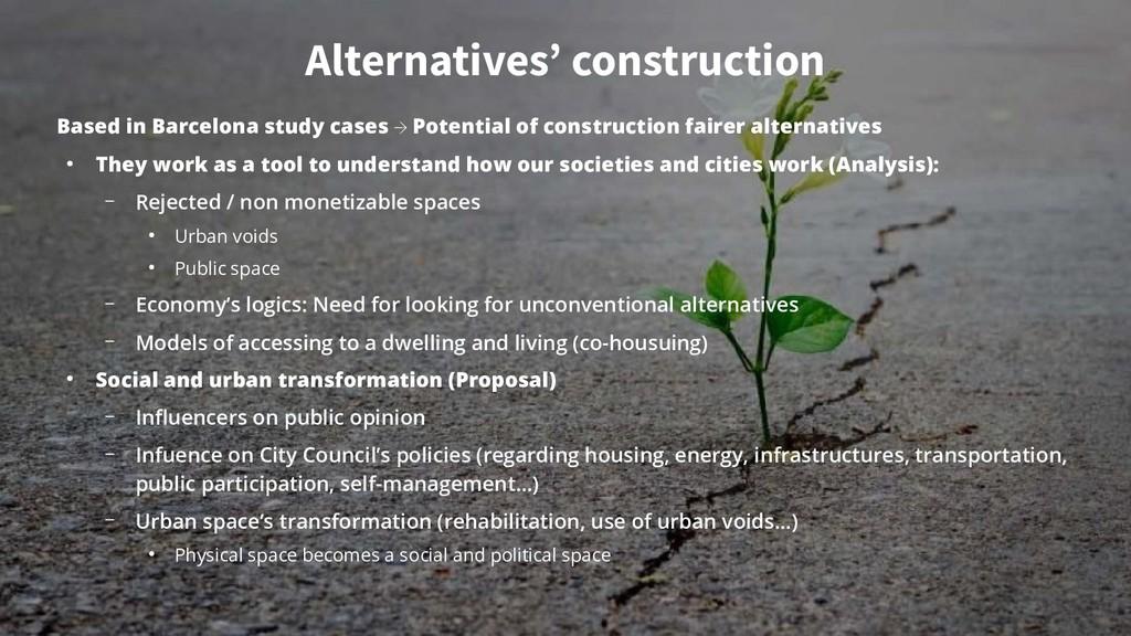 Alternatives' construction Based in Barcelona s...