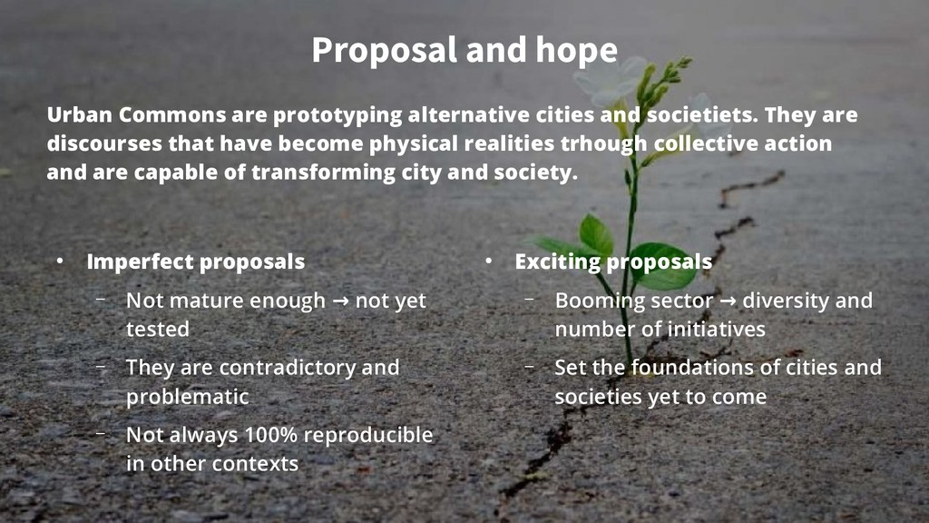 Proposal and hope Urban Commons are prototyping...