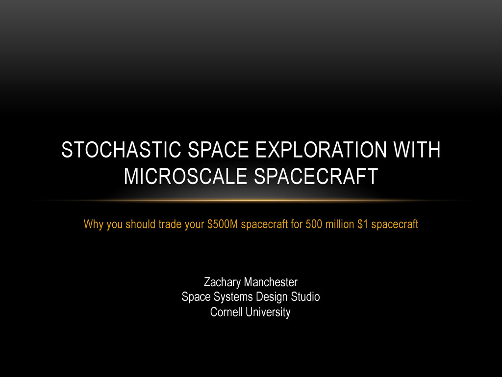 Why you should trade your $500M spacecraft for ...