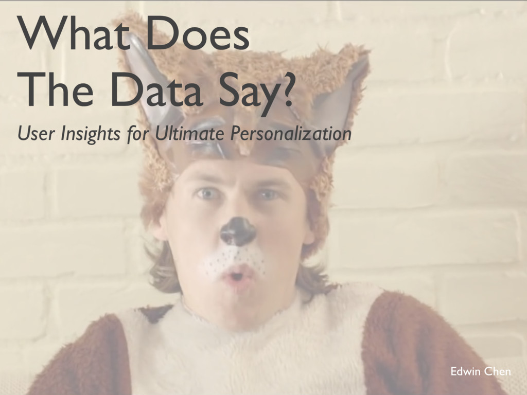 What Does The Data Say? User Insights for Ultim...