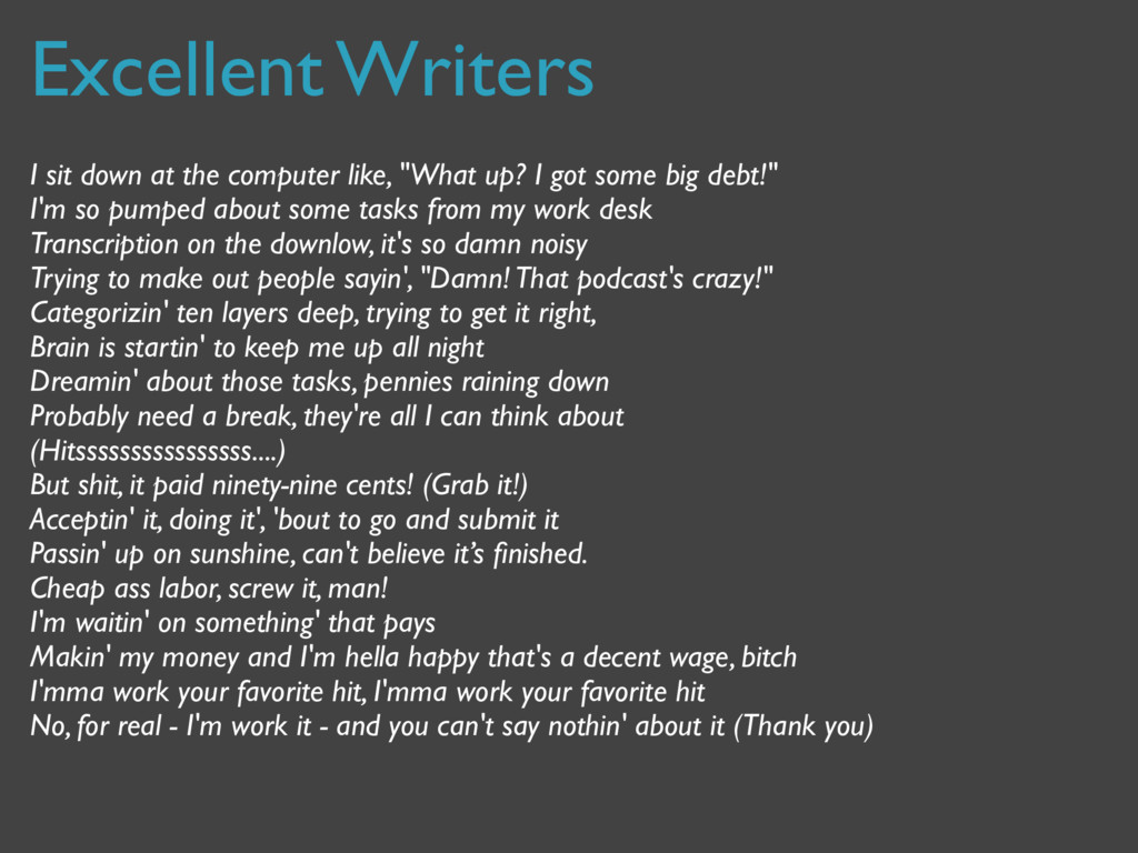 Excellent Writers I sit down at the computer li...
