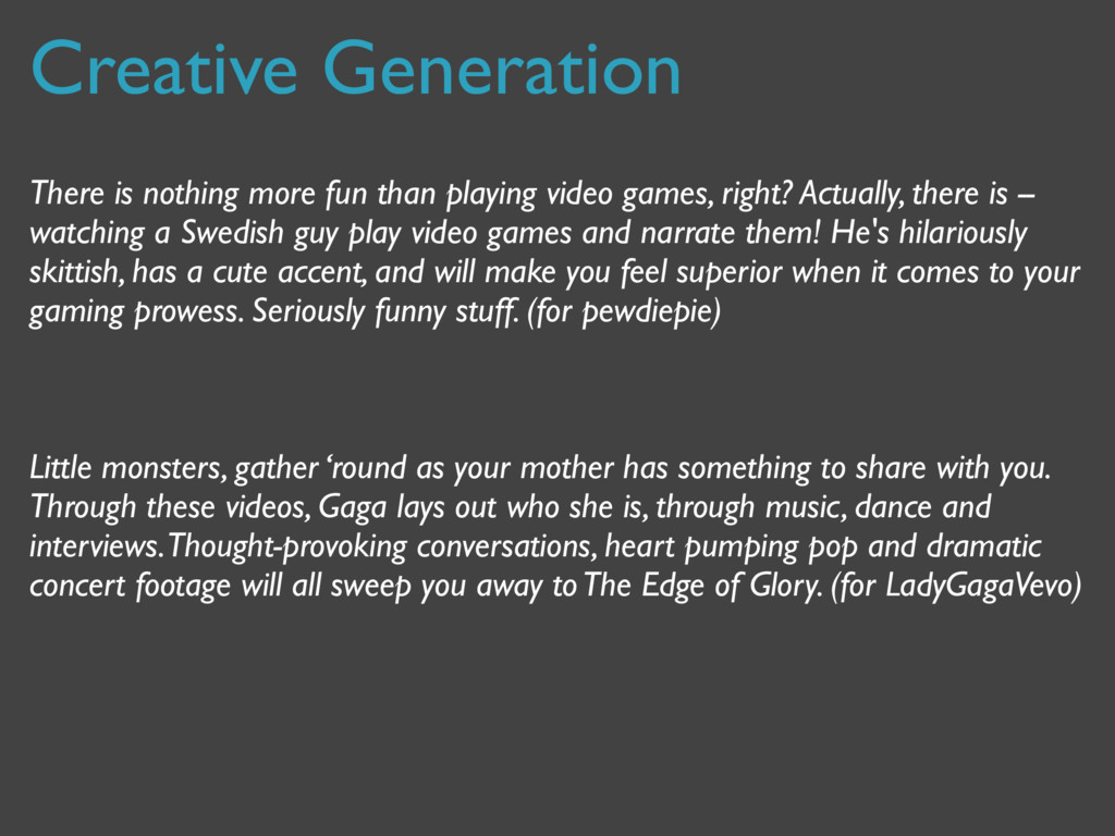 Creative Generation There is nothing more fun t...