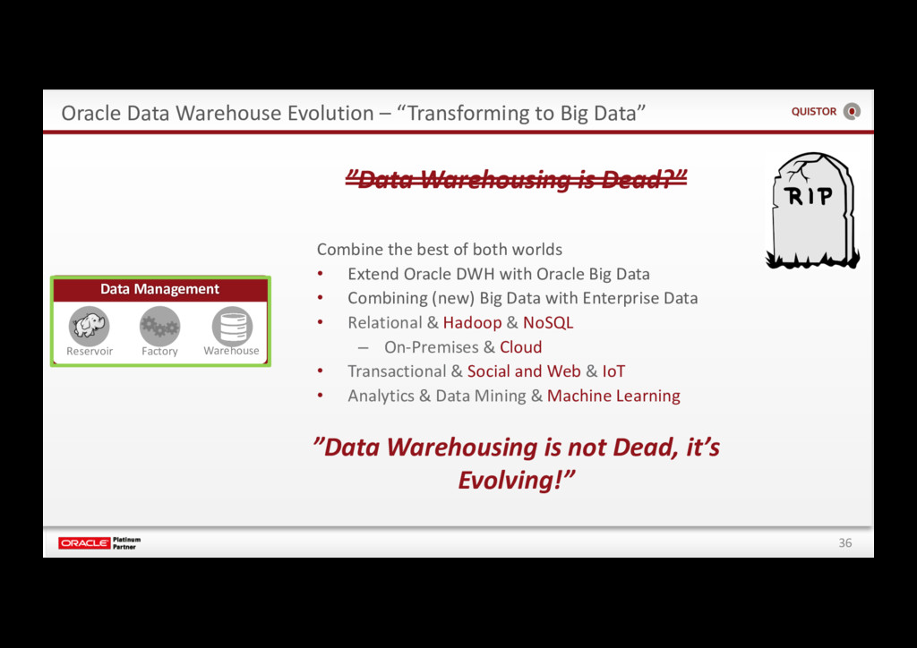 "36 Oracle Data Warehouse Evolution – ""Transform..."