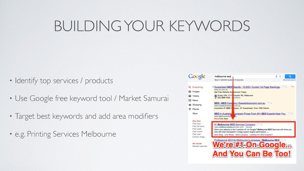 BUILDING YOUR KEYWORDS • Identify top services ...