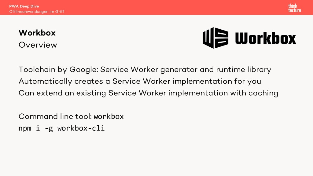 Overview Toolchain by Google: Service Worker ge...