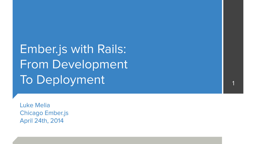 Ember.js with Rails: From Development