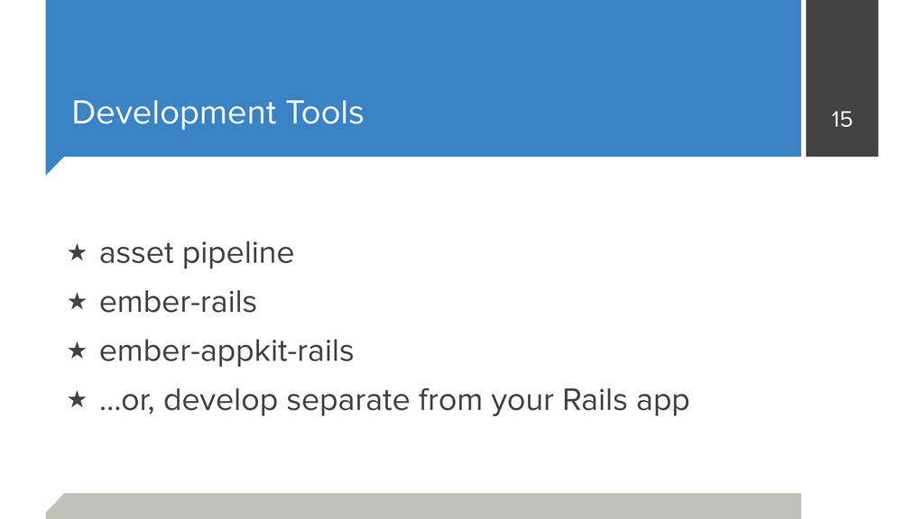 Development Tools 15 ★ asset pipeline ★ ember-r...