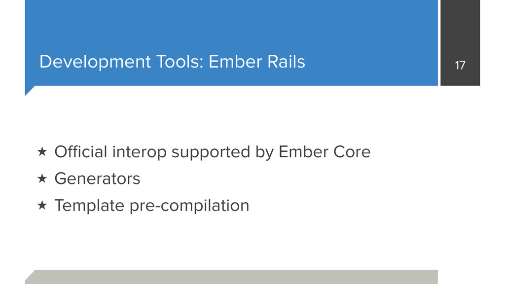 Development Tools: Ember Rails 17 ★ Official inte...