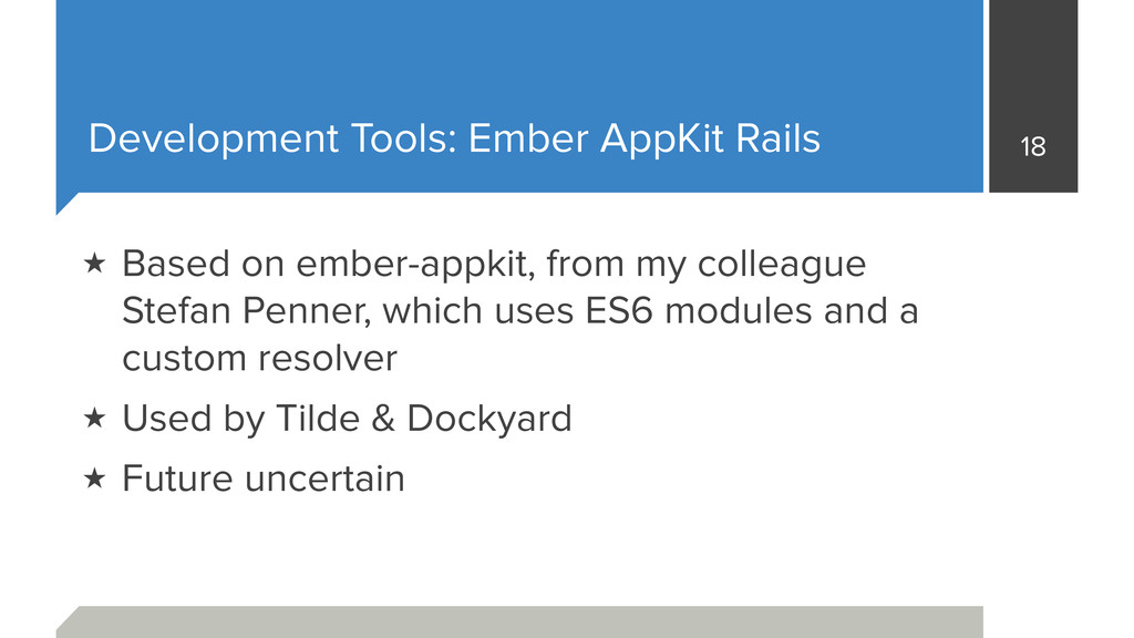 Development Tools: Ember AppKit Rails 18 ★ Base...