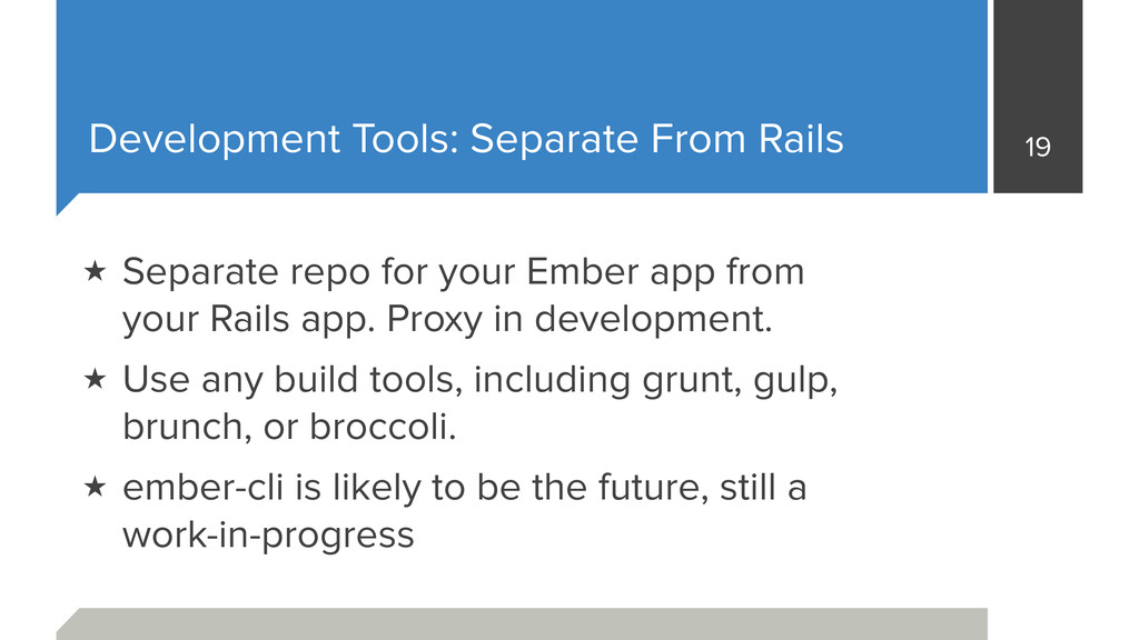 Development Tools: Separate From Rails 19 ★ Sep...