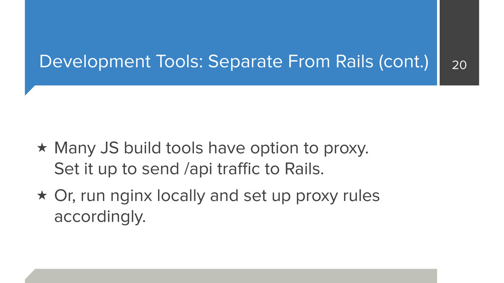 Development Tools: Separate From Rails (cont.) ...